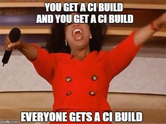 CI Builds for Everyone